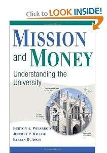 Mission and Money: Understanding the University free download