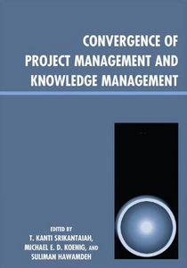 Convergence of Project Management and Knowledge Management free download