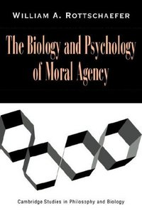 The Biology and Psychology of Moral Agency free download