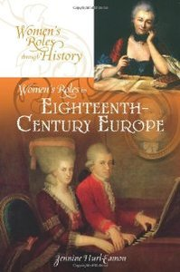 Women's Roles in Eighteenth-Century Europe (Women's Roles through History) free download