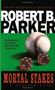 Robert B. Parker - Mortal Stakes free download