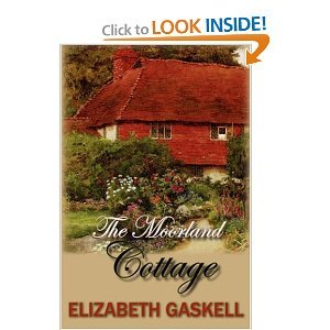 The Moorland Cottage - Elizabeth Cleghorn Gaskell free download