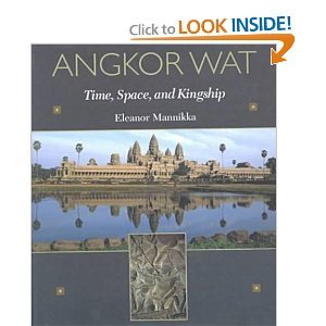Angkor Wat: Time, Space, and Kingship free download