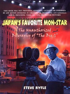 Japan's Favorite Mon-star (The Unauthorized Biography of Godzilla) free download