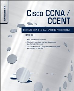 Cisco CCNA/CCENT Exam 640-802, 640-822, 640-816 Preparation Kit free download