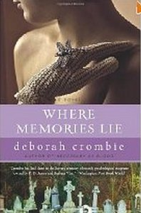 Deborah Crombie - Where Memories Lie: A Novel free download