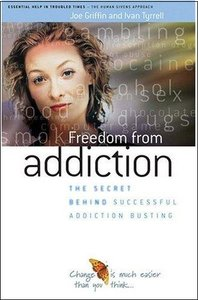 Freedom from Addiction: The Secret Behind Successful Addiction Busting free download