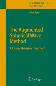 The Augmented Spherical Wave Method: A Comprehensive Treatment free download