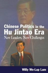 Chinese Politics in the Hu Jintao Era: New Leaders, New Challenges (East Gate Books) free download