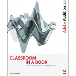Adobe Audition 2.0 Classroom in a Book free download