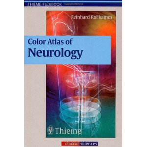 Color Atlas of Neurology  Rohkamm