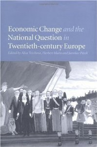 Economic Change and the National Question in Twentieth-Century Europe free download