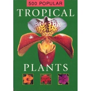 500 Popular Tropical Plants free download