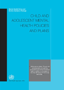 World Health Organization - Child and Adolescent Mental Health Policies and Plans free download
