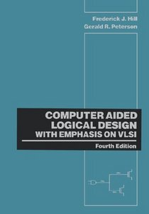 Computer Aided Logical Design with Emphasis on VLSI, 4 edition free download