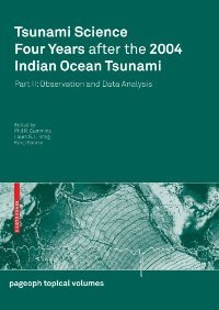 Tsunami Science Four Years After the 2004 Indian Ocean Tsunami: Part II: Observation and Data Analysis free download