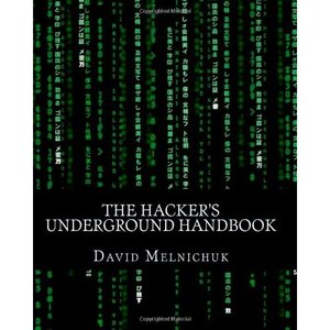 The Hacker's Underground Handbook free download