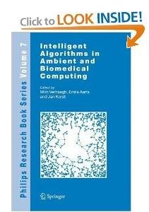 Intelligent Algorithms in Ambient and Biomedical Computing free download