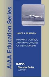 Dynamics, Control, and Flying Qualities of VSTOL Aircraft free download