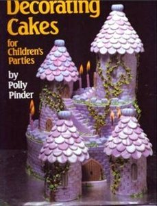 Decorating Cakes for Children's Parties - Polly Pinder free download