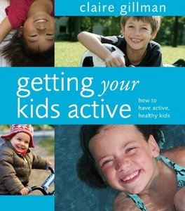 Getting Your Kids Active free download