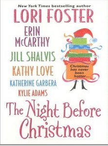 Lori Foster, Erin McCarthy, Kylie Adams, Jill Shalvis  - The Night Before Christmas free download