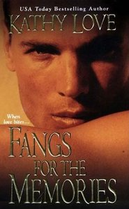 Kathy Love - Fangs for the Memories (The Young Brothers, Book 1) free download