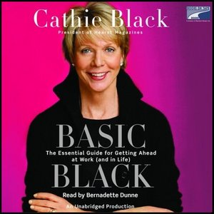 Basic Black: The Essential Guide for Getting Ahead at Work (and in Life) free download