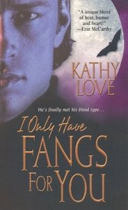 Kathy Love - I Only Have Fangs for You (The Young Brothers, Book 3) free download