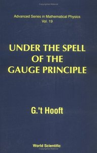 Under the Spell of the Gauge Principle free download