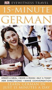 15-Minute German: Learn German in Just 15 Minutes a Day free download