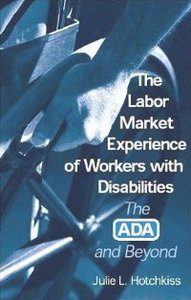 The Labor Market Experience of Workers With Disabilities: The Ada and Beyond free download