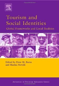 Tourism and Social Identities (Advances in Tourism Research) free download