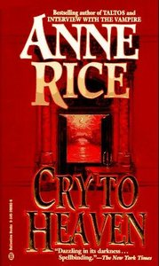 Anne Rice - Cry to Heaven free download