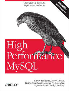 Baron Schwartz - High Performance MySQL: Optimization, Backups, Replication, and More free download