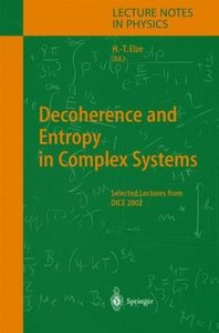 Decoherence and Entropy in Complex Systems free download