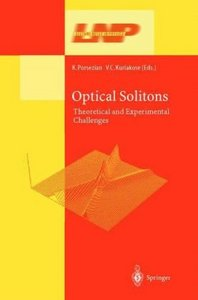 Optical Solitons: Theoretical and Experimental Challenges free download
