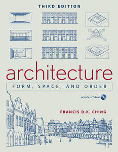 Architecture: Form, Space, and Order free download