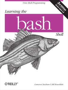 Cameron Newham - Learning the bash Shell: Unix Shell Programming free download