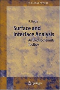 Surface and Interface Analysis: An Electrochemists Toolbox free download