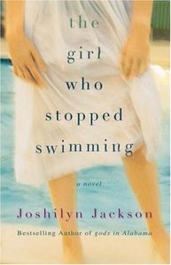 Joshilyn Jackson - The Girl Who Stopped Swimming free download