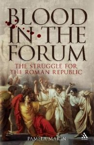 Blood in the Forum: The Struggle for the Roman Republic free download