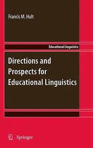 Directions and Prospects for Educational Linguistics free download