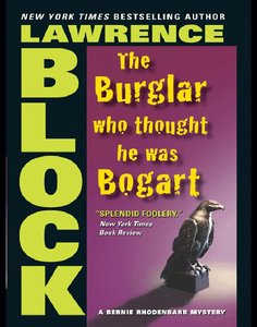 Lawrence Block - The Burglar Who Thought He Was Bogart free download