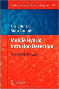 Mobile Hybrid Intrusion Detection: The MOVICAB-IDS System free download