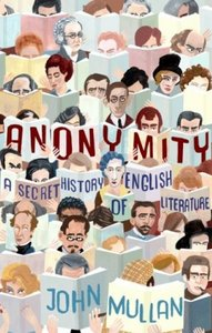 Anonymity: A Secret History of English Literature free download