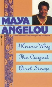 Maya Angelou - I Know Why the Caged Bird Sings free download