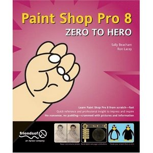 Paint Shop Pro 8 Zero to Hero free download