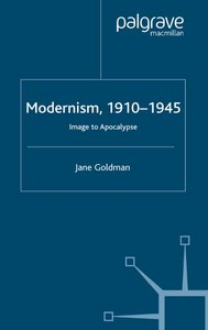 Modernism, 1910-1945: Image to Apocalypse free download
