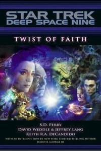 S. D. Perry, Weddle David, Jeffrey Lang, Keith R. A., DeCandido - Twist of Faith (Star Trek: Deep Space Nine) free download